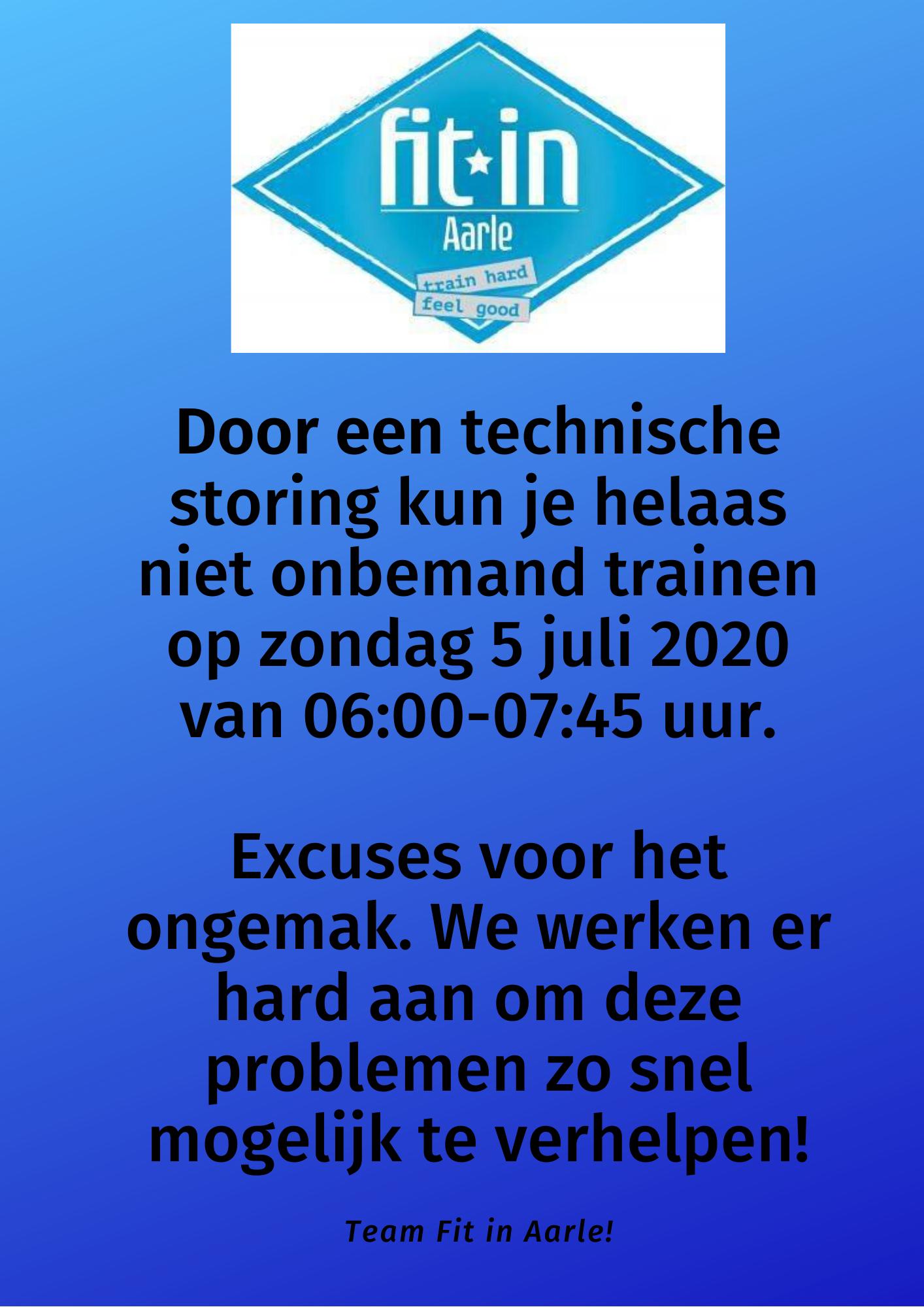 Technische storing bij Fit in Aarle waardoor onbemande toegang niet mogelijk is!